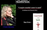LLP Complot Mondial contre la Santé avec Claire Séverac