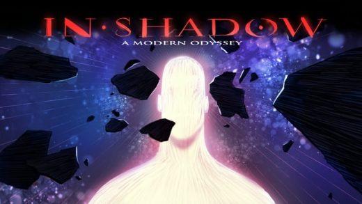 IN-SHADOW: A Modern Odyssey